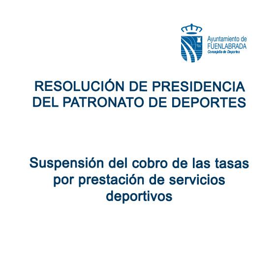Resolución suspensión cobro tasas por prestación servicios deportivos